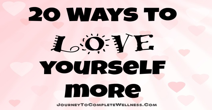 20 Ways to love yourself more short